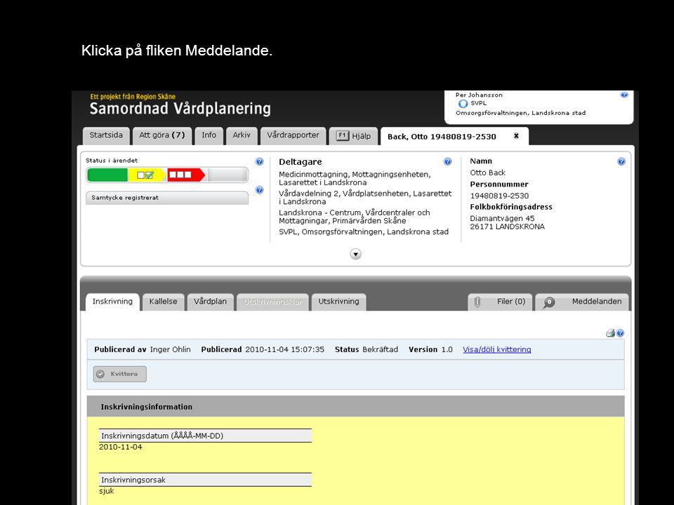 Version 1.0 Klicka på fliken Meddelande.