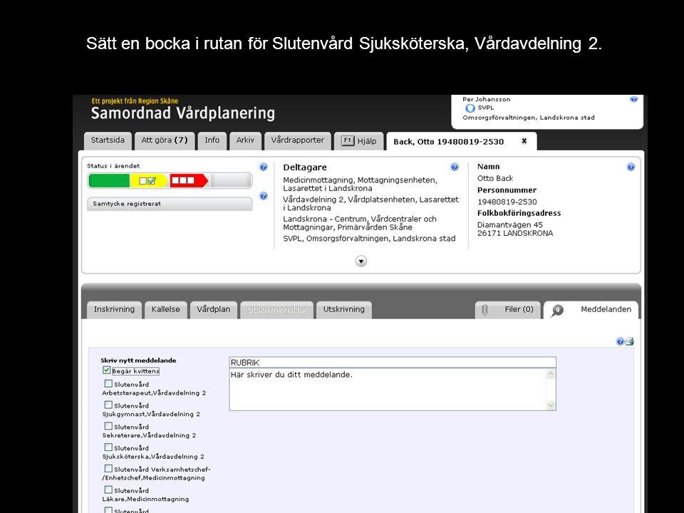 Version 1.0 Sätt en bocka i rutan för Slutenvård Sjuksköterska, Vårdavdelning 2.