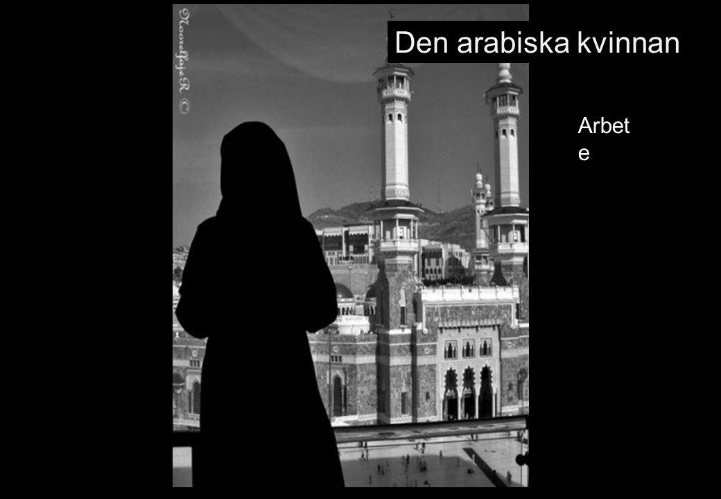 Den arabiska kvinnan Arbet e