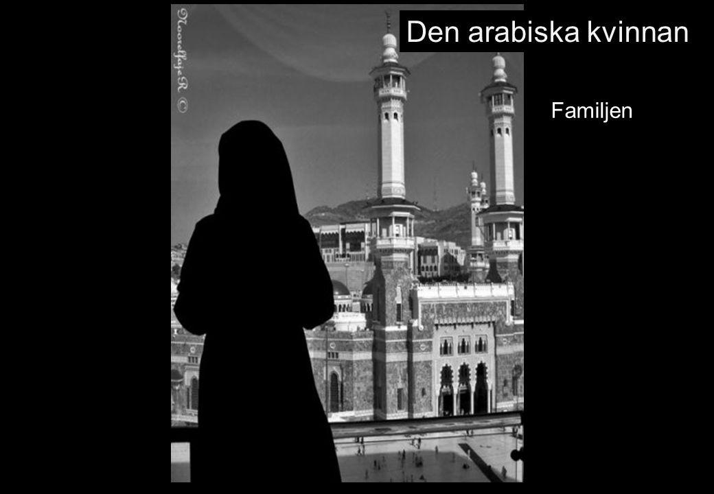Den arabiska kvinnan Familjen