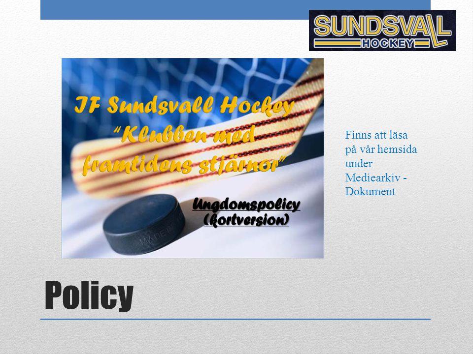 Policy Finns att läsa på vår hemsida under Mediearkiv - Dokument