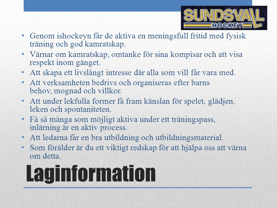 Spelarkontrakt Tänk på att vi alla representerar Sundsvall Hockey.