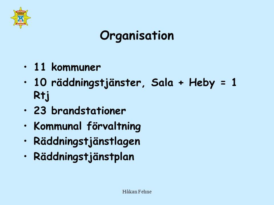 Håkan Fehne Organisation 11 kommuner 10 räddningstjänster, Sala + Heby = 1 Rtj 23 brandstationer Kommunal förvaltning Räddningstjänstlagen Räddningstj
