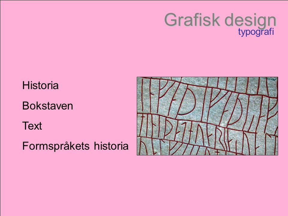 Grafisk design typografi Historia Bokstaven Text Formspråkets historia