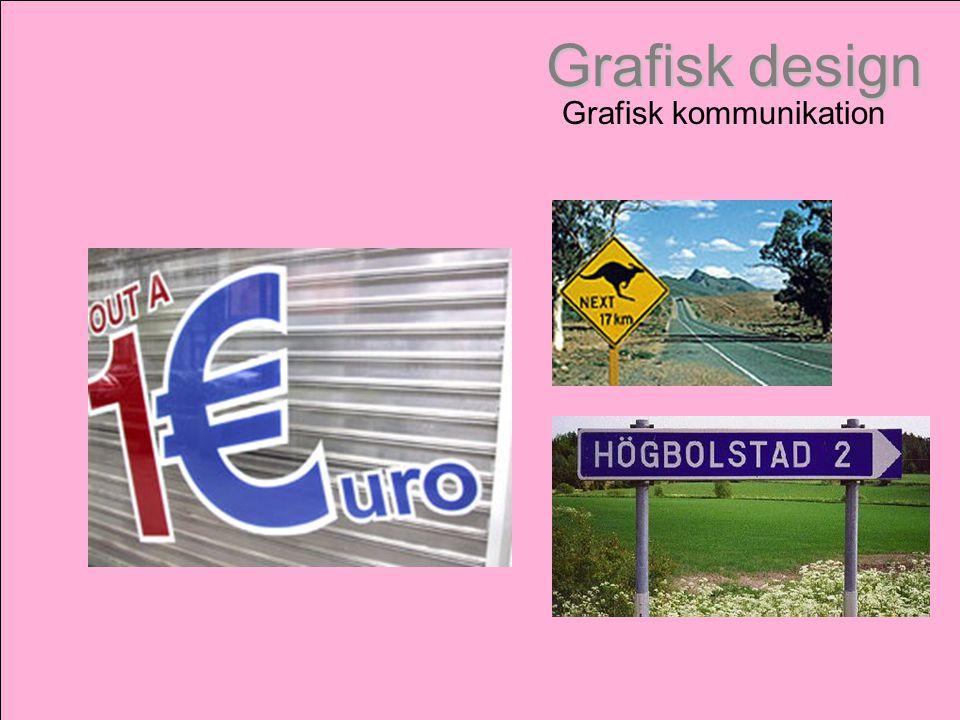 Grafisk design Grafisk kommunikation