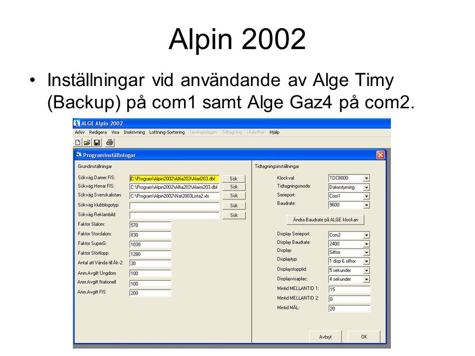 Inställningar vid användande av Alge Timy (Backup) på com1 samt Alge Gaz4 på com2.
