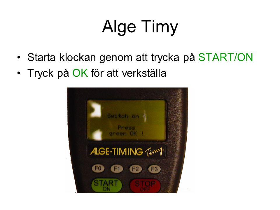 Starta klockan genom att trycka på START/ON Tryck på OK för att verkställa