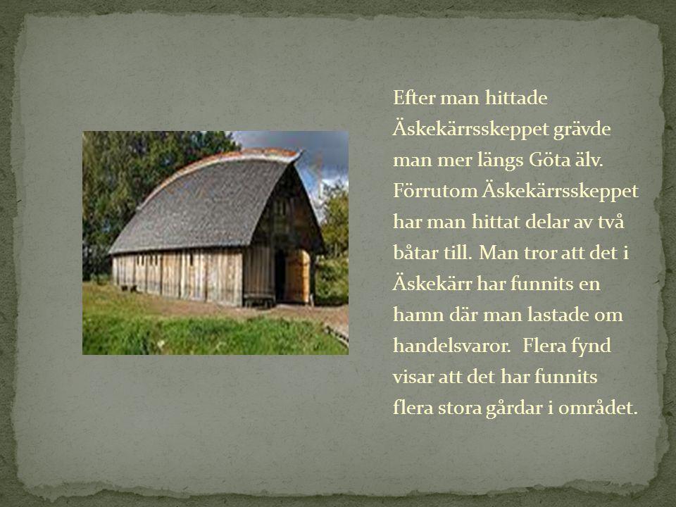 Ale vikingagård finns tack vare Äskekärrsskeppet.