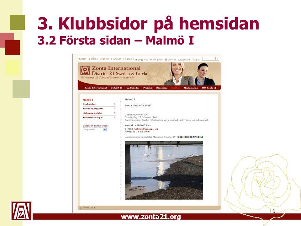 www.zonta21.org 10 3. Klubbsidor på hemsidan 3.2 Första sidan – Malmö I