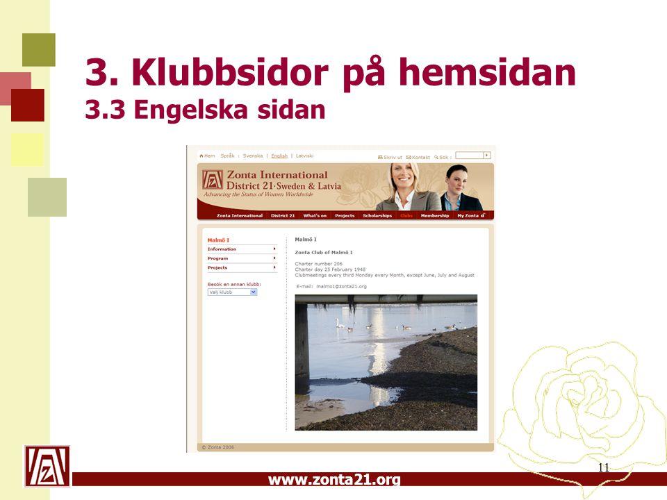www.zonta21.org 11 3. Klubbsidor på hemsidan 3.3 Engelska sidan