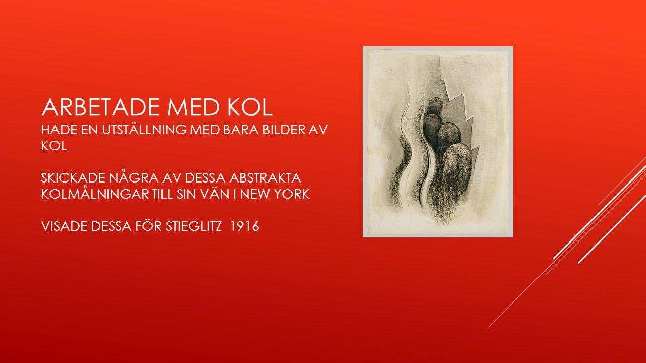  Imponerad och började korrespondera med O Keeffe.