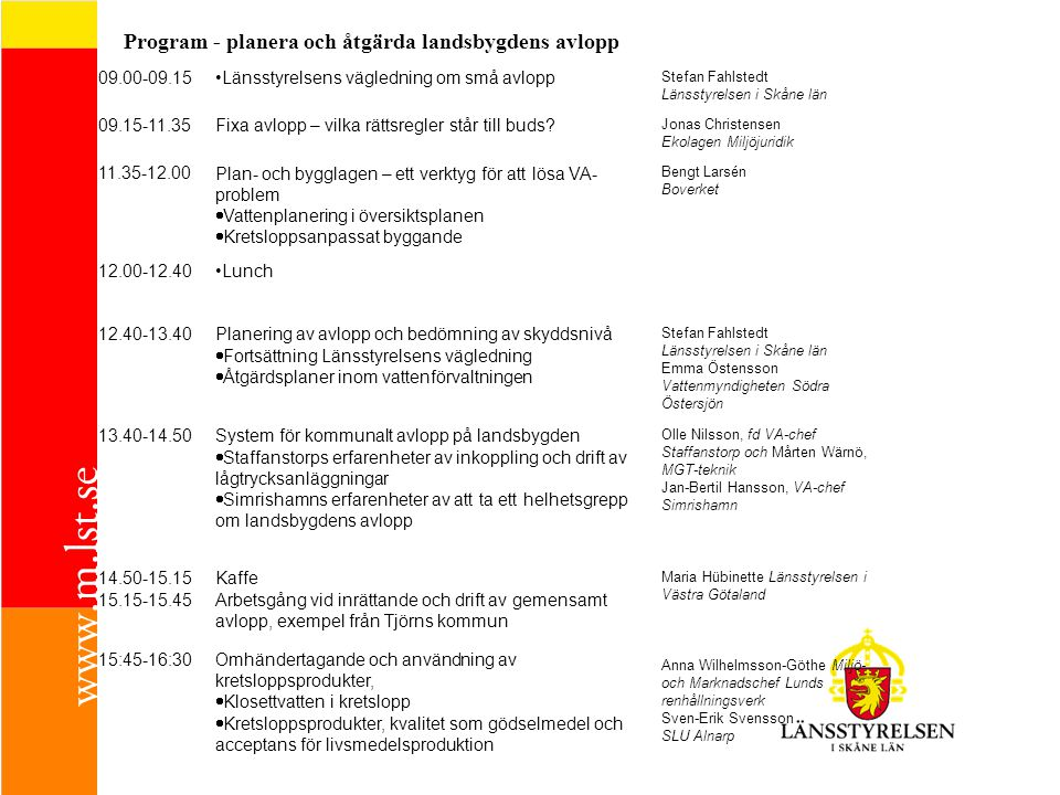 Uppföljningsmöte i Naturvårdsverkets Road Show Naturvårdsverket erbjuder ett extra möte i Stockholm den 3 juni.