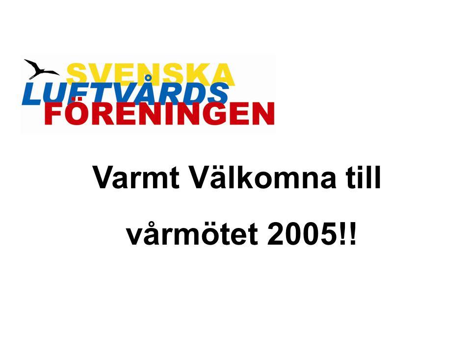 Varmt Välkomna till vårmötet 2005!!