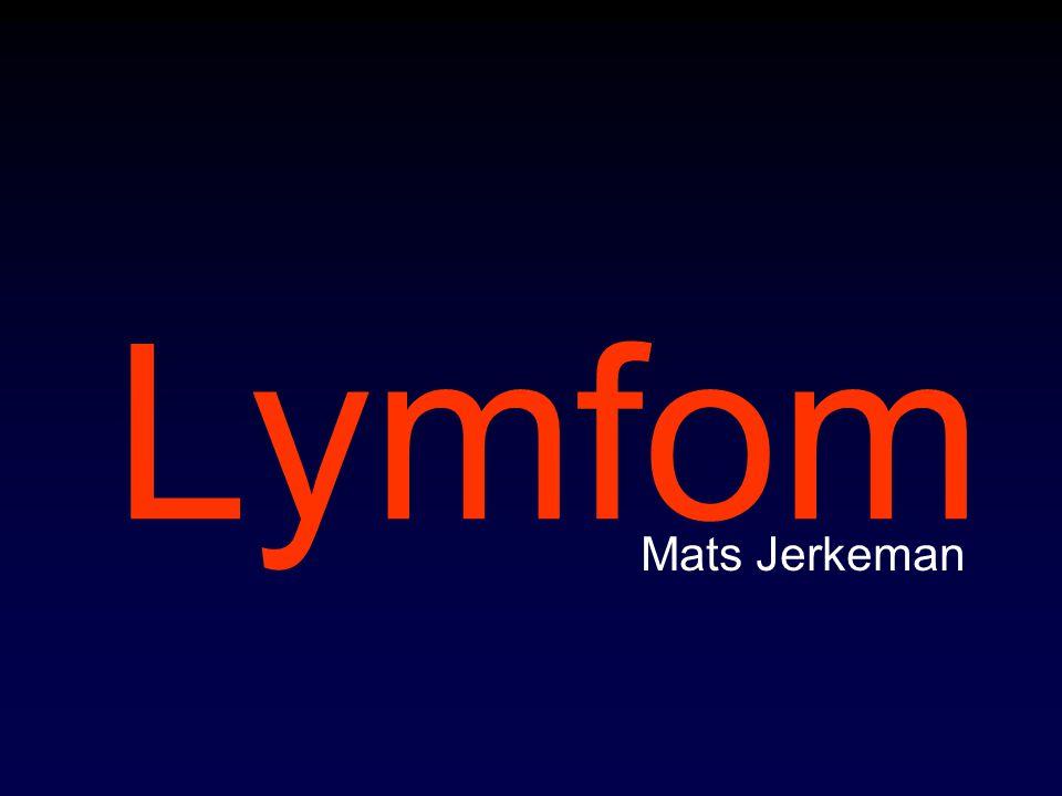 Lymfom Översikt Diffust storcelligt B-cellslymfom Follikulärt lymfom Burkittlymfom Mantelcellslymfom Hodgkinlymfom T-cellslymfom