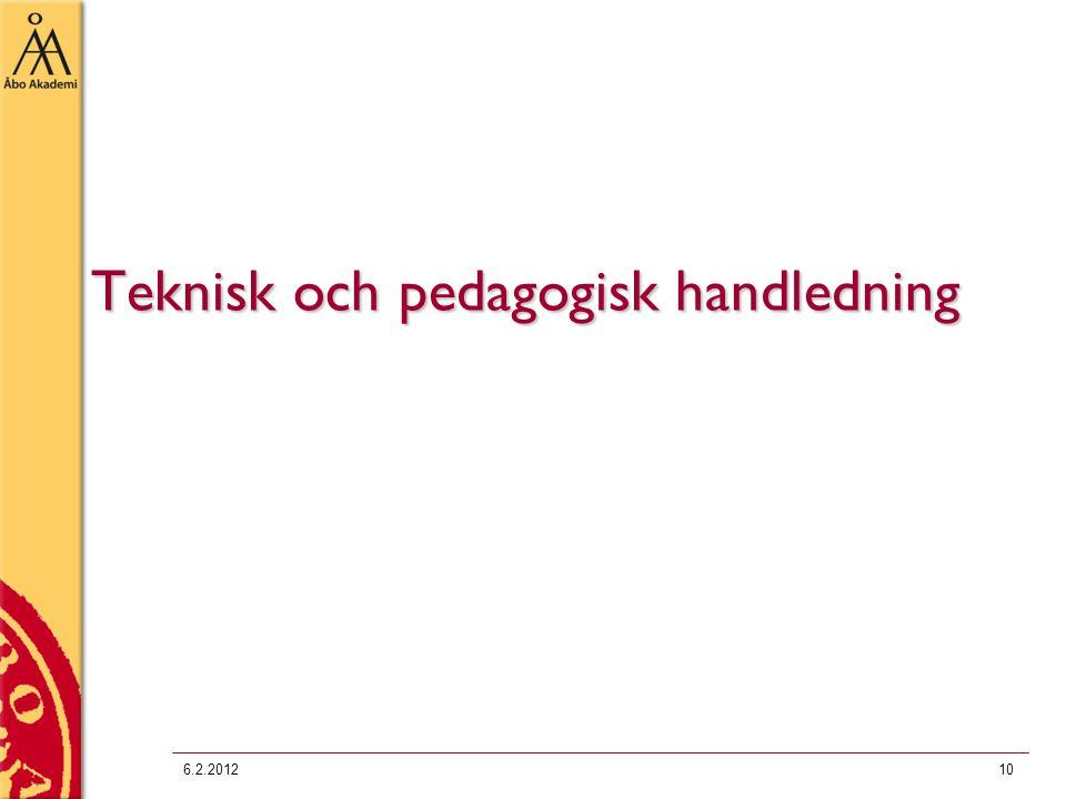 Teknisk och pedagogisk handledning 6.2.201210