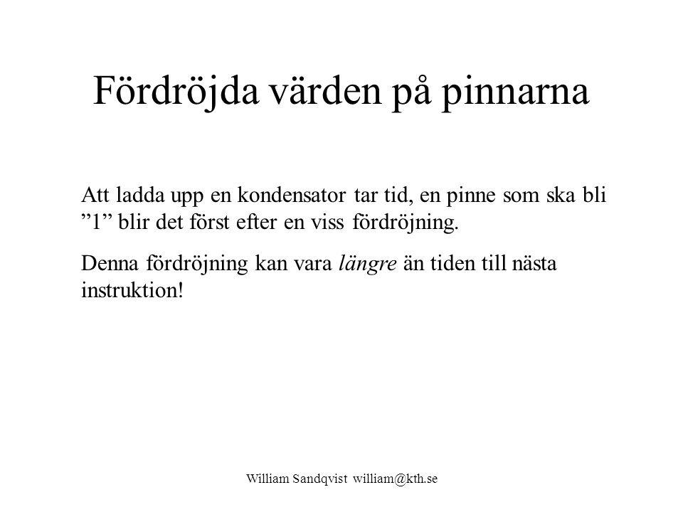 William Sandqvist william@kth.se Read Modify Write PORTB.1 = 1; 1)Hela PORTB läses 2)Bit 1 1 -ställs 3)Hela PORTB skrivs tillbaks Hur kan något gå fel.
