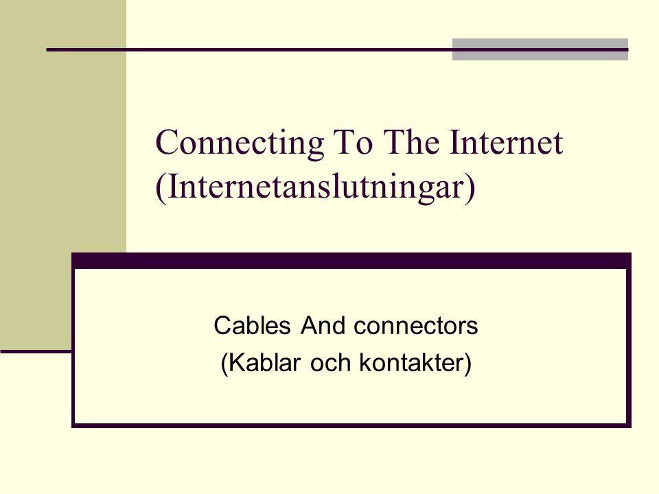 Överföringsmedia Kabel Kopparkabel – Elektriska impulser Twisted Pair Koaxialkabel Fiberoptisk kabel – Ljuspulser Trådlöst Elektromagnetisk strålning Radiovågor