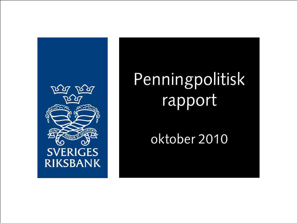 En prognos inte ett löfte Procent, kvartalsmedelvärden Källa: Riksbanken Snabbare återhämtning i Sverige Svagare internationell utveckling