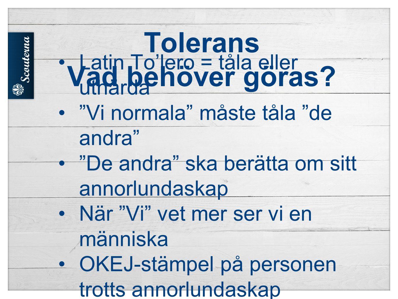Tolerans Vad är negativt.
