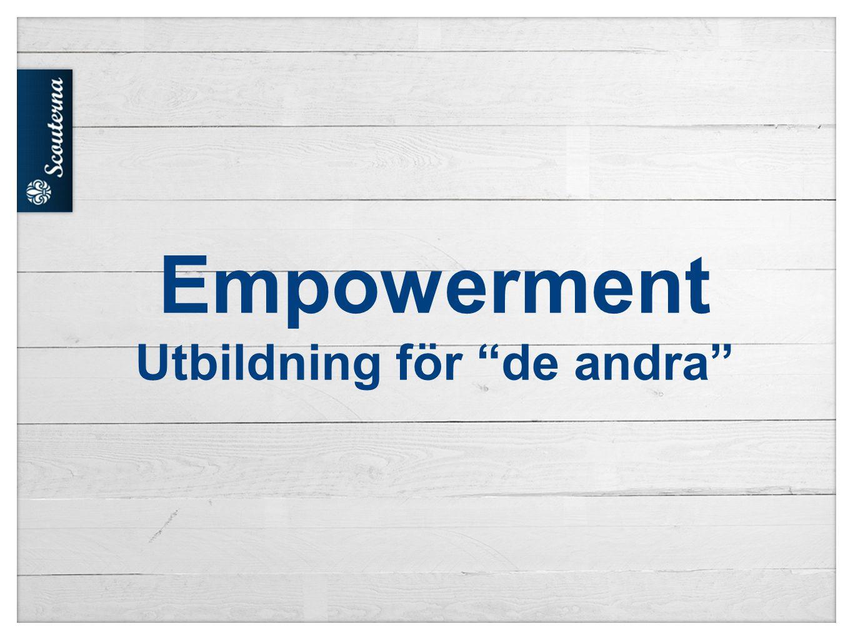 Empowerment Varför behandlas grupper olika.