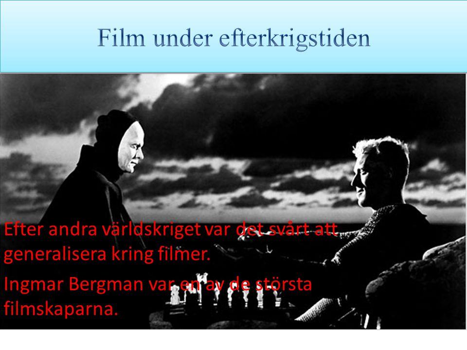 Efter andra världskriget var det svårt att generalisera kring filmer.