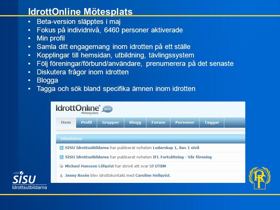 IdrottOnline Mötesplats Beta-version släpptes i maj Fokus på individnivå, 6460 personer aktiverade Min profil Samla ditt engagemang inom idrotten på e