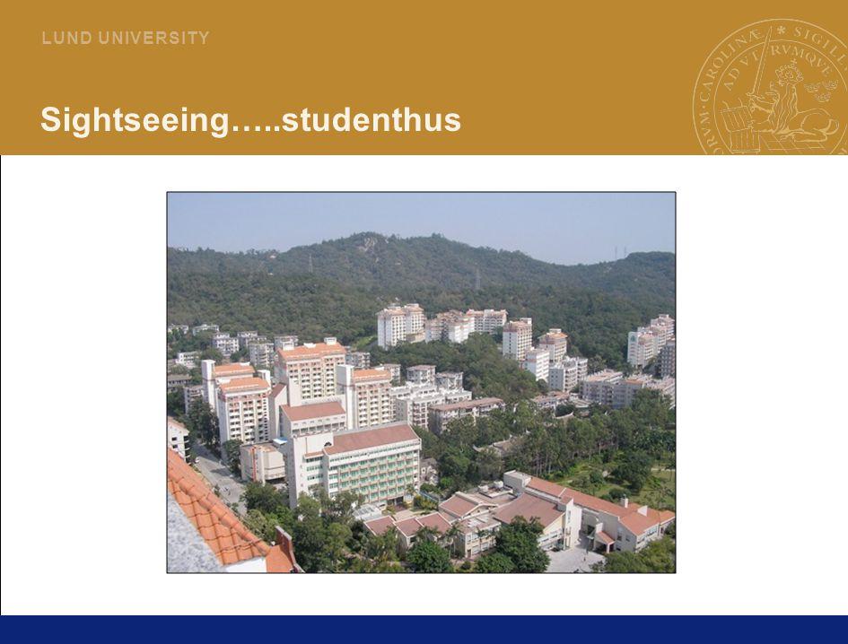 6 L U N D U N I V E R S I T Y Sightseeing…..studenthus