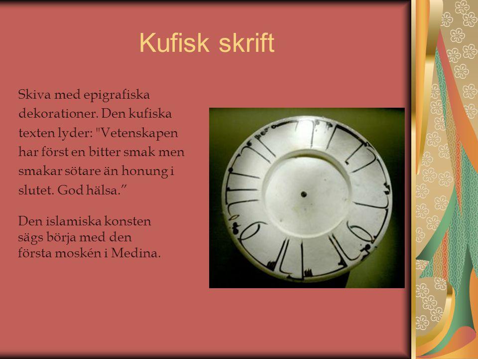 Kufisk skrift Skiva med epigrafiska dekorationer. Den kufiska texten lyder: