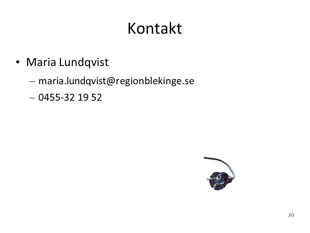 Kontakt Maria Lundqvist – maria.lundqvist@regionblekinge.se – 0455-32 19 52 30