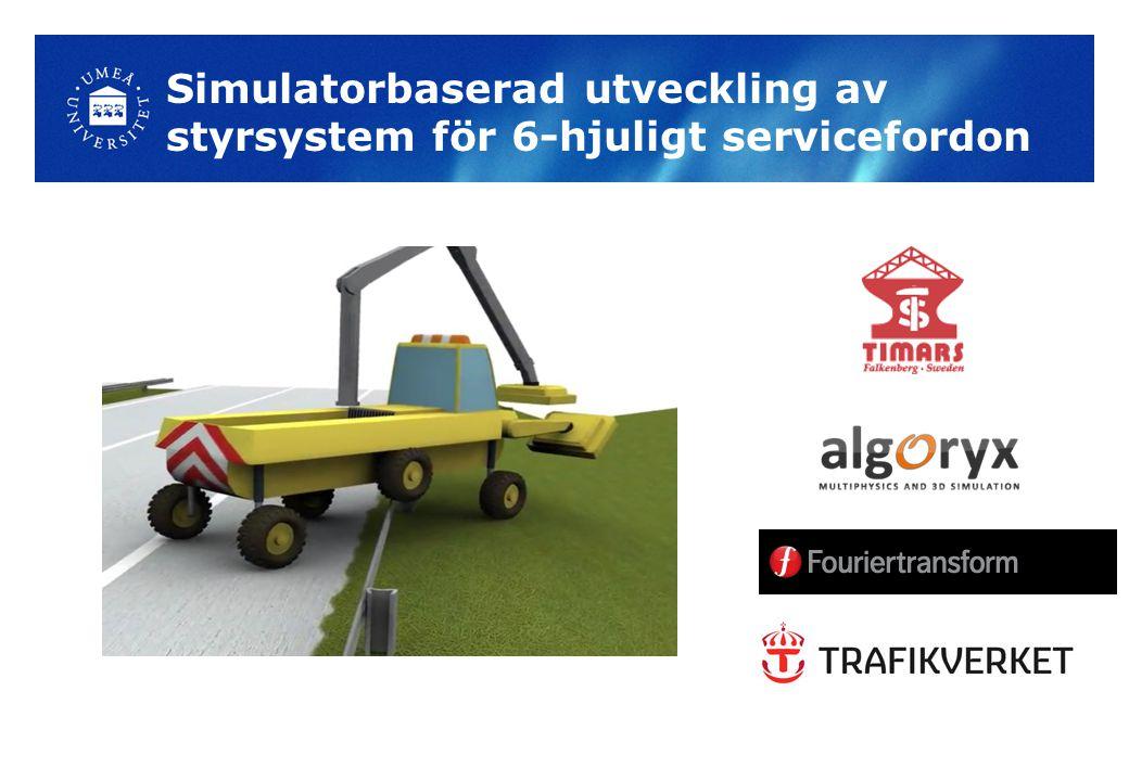 Simulatorbaserad utveckling av styrsystem för 6-hjuligt servicefordon