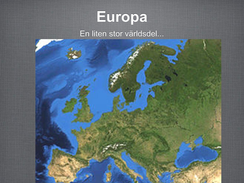 Europa En liten stor världsdel...