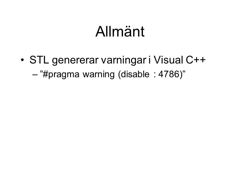 Allmänt STL genererar varningar i Visual C++ – #pragma warning (disable : 4786)