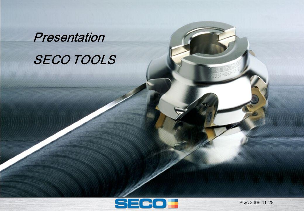 PQA 2006-11-28 Presentation SECO TOOLS