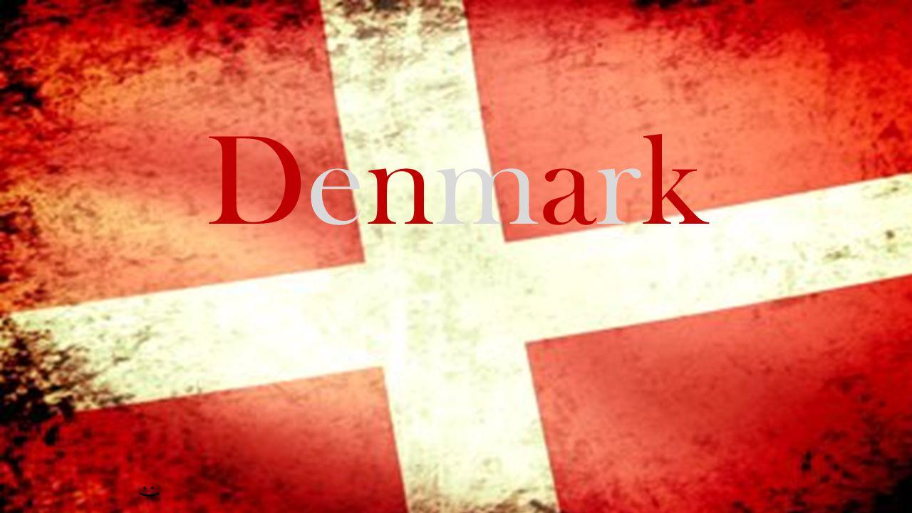 DenmarkDenmark :)