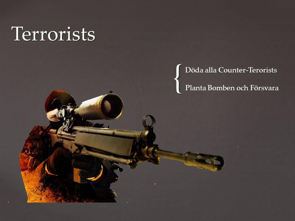 { Terrorists Döda alla Counter-Terorists Planta Bomben och Försvara