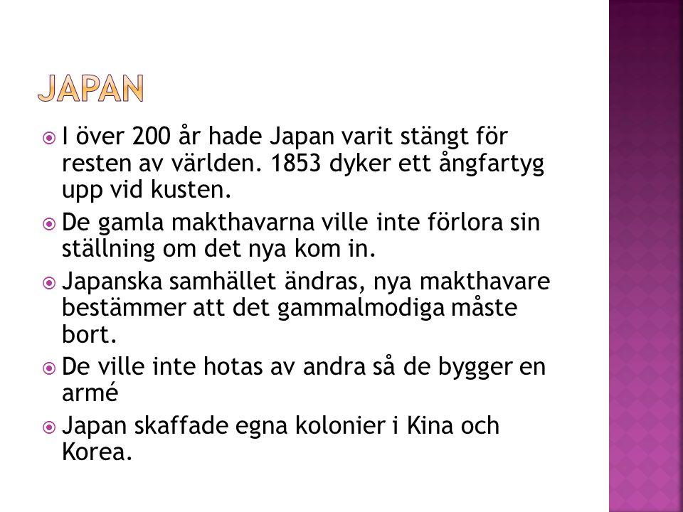  I över 200 år hade Japan varit stängt för resten av världen.