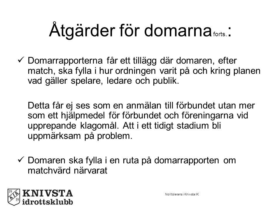 Nolltolerans i Knivsta IK Åtgärder för domarna forts.