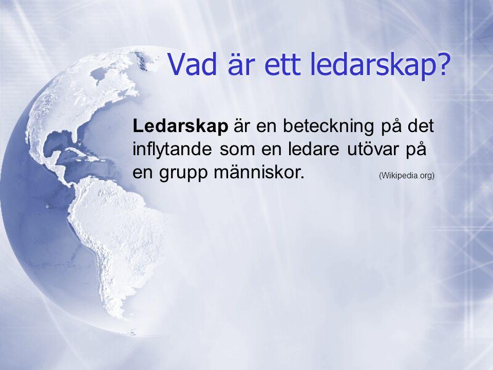 Vad ä r ett ledarskap.