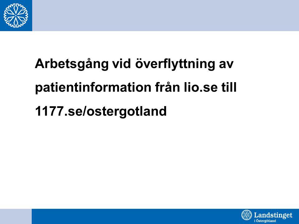 Arbetsgång vid överflyttning av patientinformation från lio.se till 1177.se/ostergotland