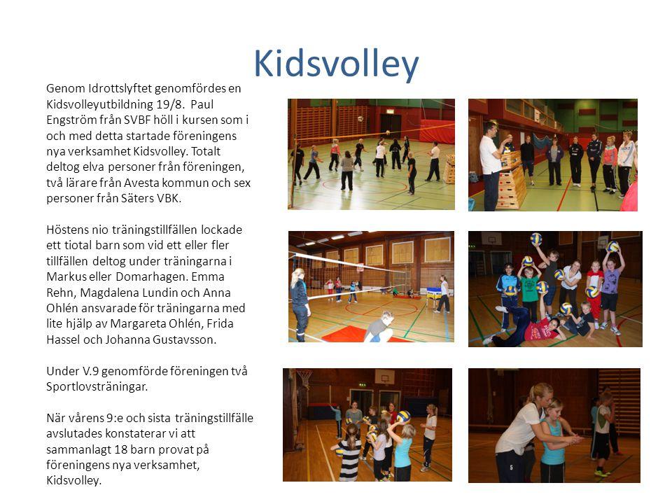 Kidsvolley Genom Idrottslyftet genomfördes en Kidsvolleyutbildning 19/8. Paul Engström från SVBF höll i kursen som i och med detta startade föreningen