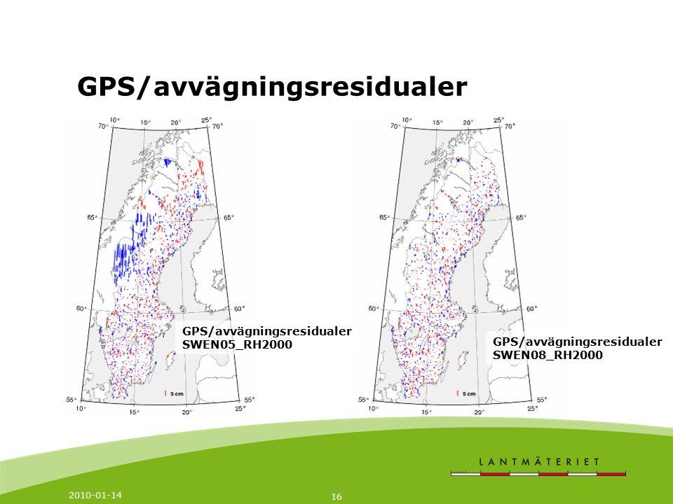 2010-01-14 16 GPS/avvägningsresidualer SWEN05_RH2000 GPS/avvägningsresidualer SWEN08_RH2000 GPS/avvägningsresidualer