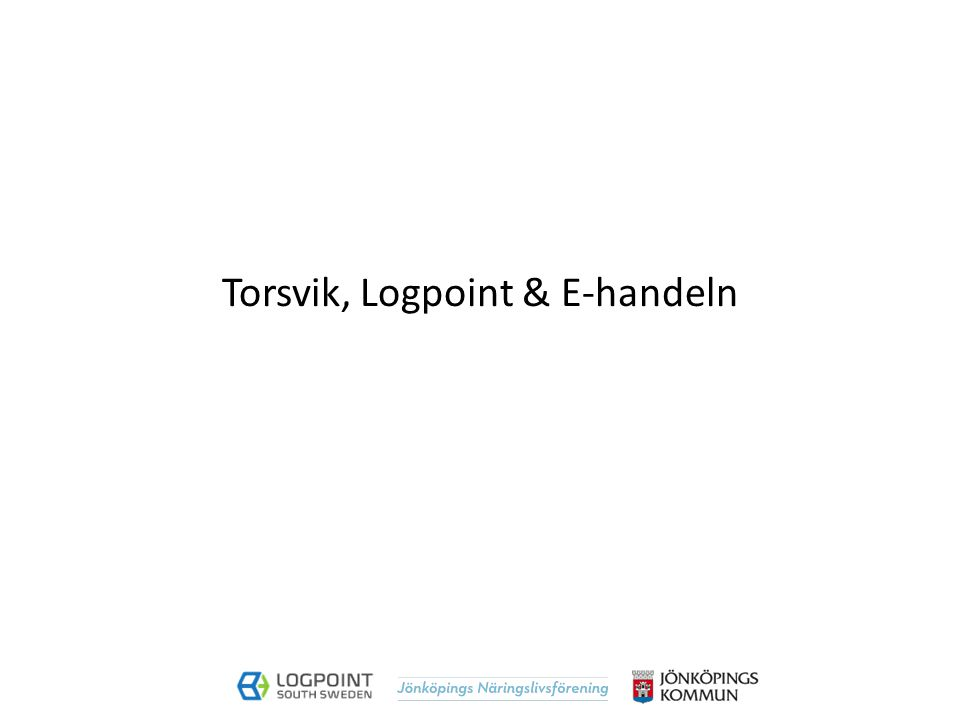 Torsvik, Logpoint & E-handeln