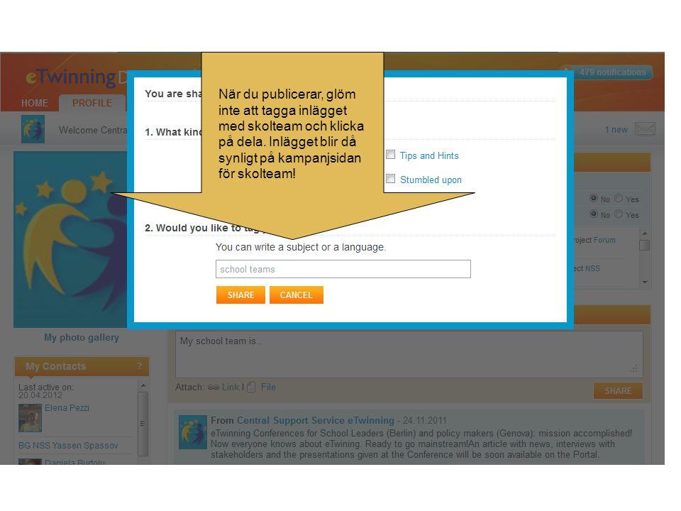 När du publicerar, glöm inte att tagga inlägget med skolteam och klicka på dela.