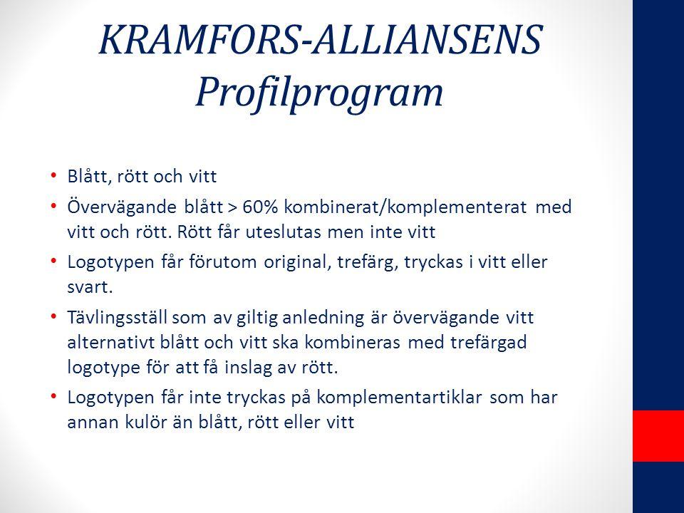 KRAMFORS-ALLIANSENS Profilprogram Blått, rött och vitt Övervägande blått > 60% kombinerat/komplementerat med vitt och rött.