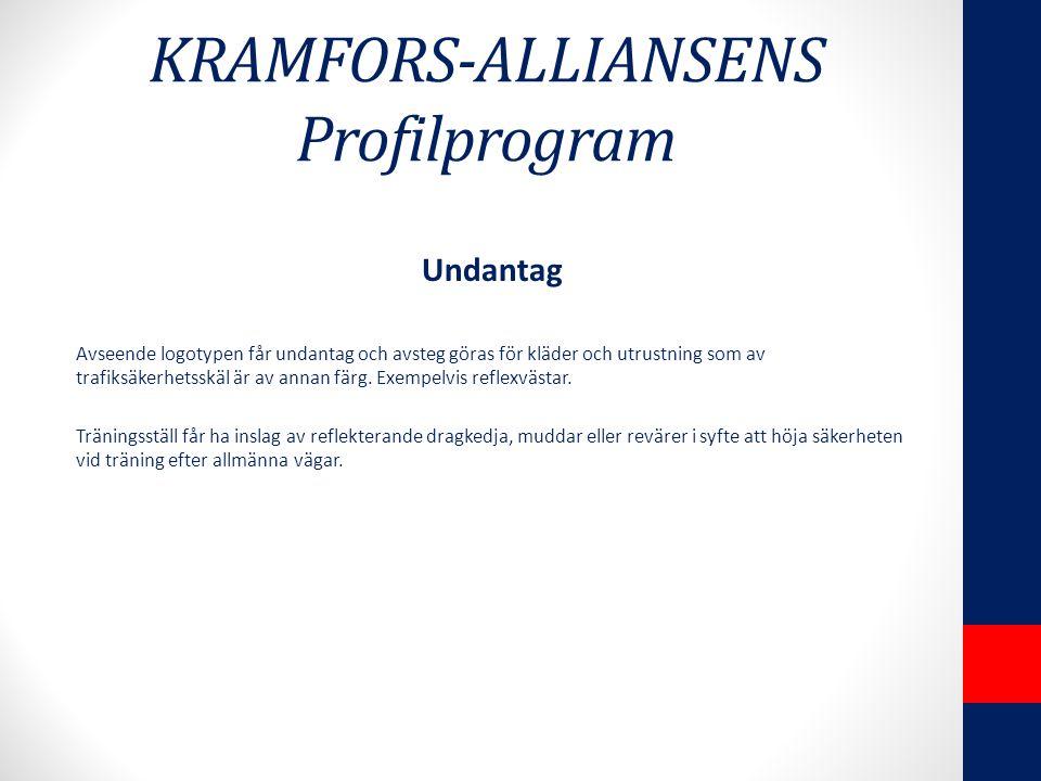 KRAMFORS-ALLIANSENS Profilprogram Undantag Avseende logotypen får undantag och avsteg göras för kläder och utrustning som av trafiksäkerhetsskäl är av annan färg.