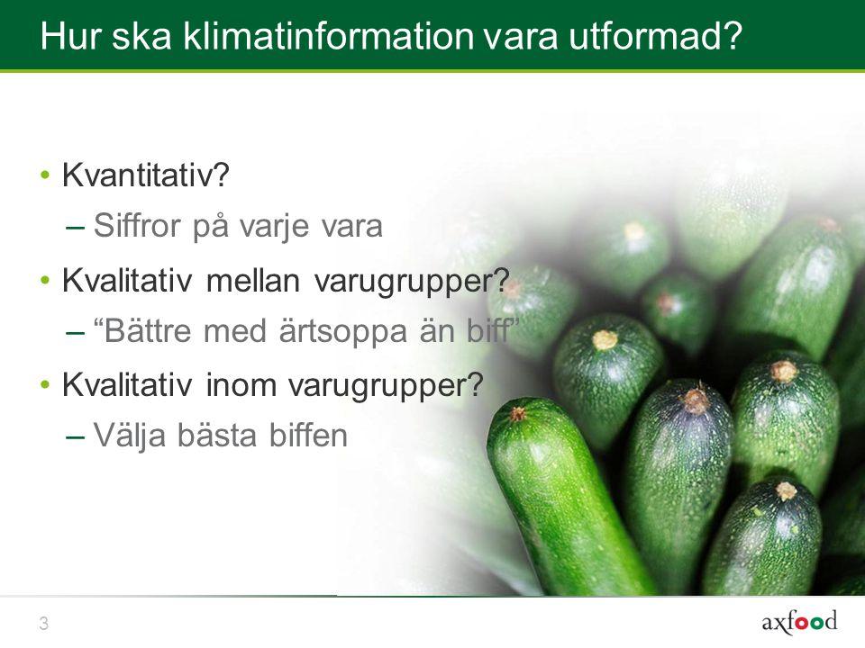 3 Hur ska klimatinformation vara utformad. Kvantitativ.