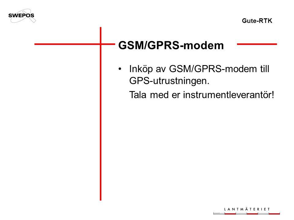 Gute-RTK GSM/GPRS-modem Inköp av GSM/GPRS-modem till GPS-utrustningen.