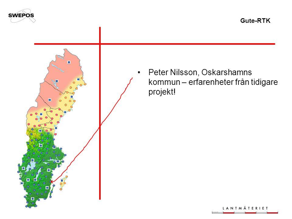 Gute-RTK Peter Nilsson, Oskarshamns kommun – erfarenheter från tidigare projekt!
