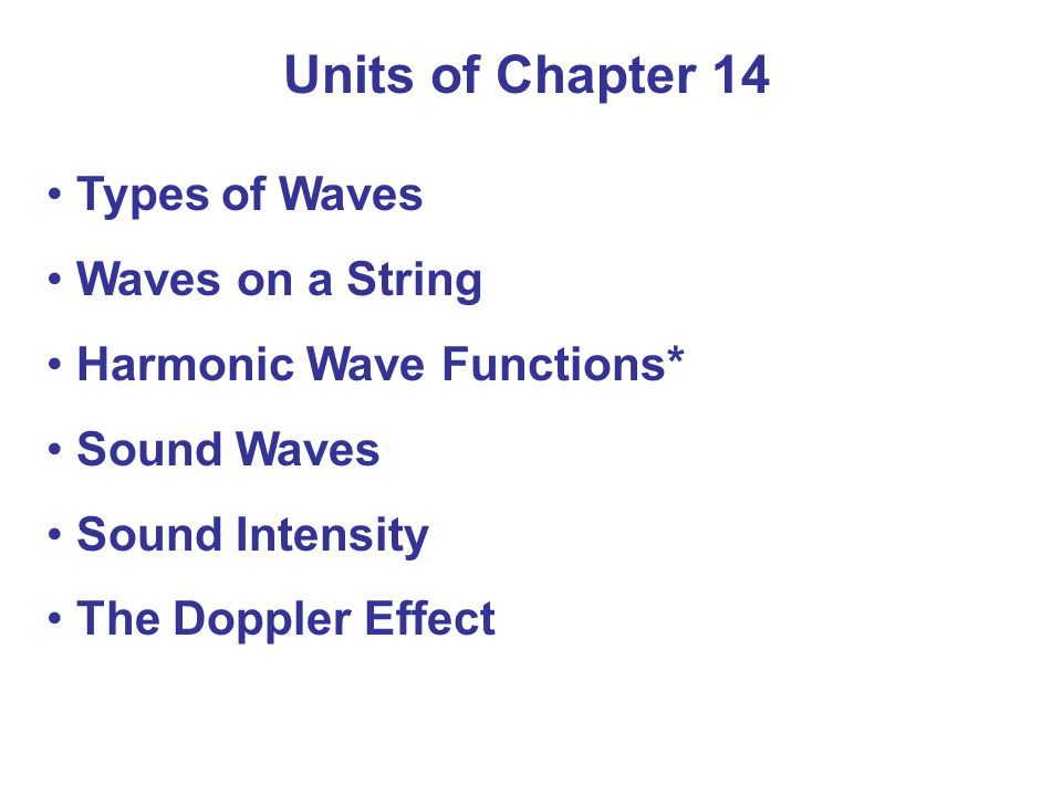 Summary of Chapter 14 Two sources are out of phase if the crest of one is emitted at the same time as the trough (vågdal, sänka) of the other.