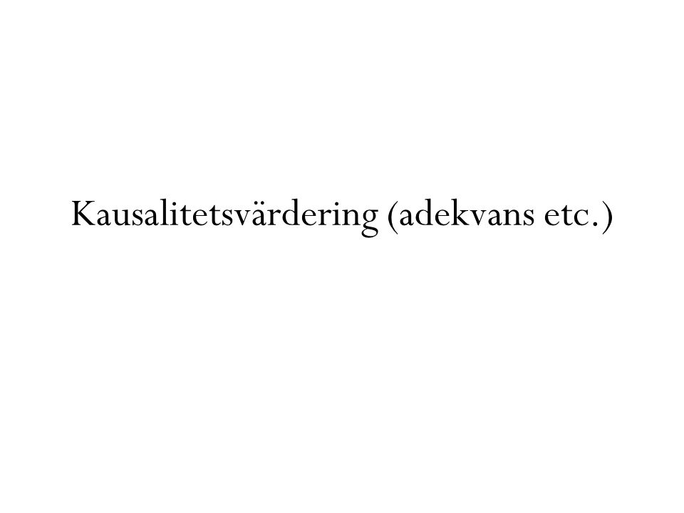 Kausalitetsvärdering (adekvans etc.)